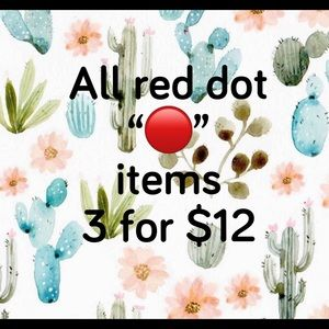 🔴 RED DOT SALE 3 for $12 🔴